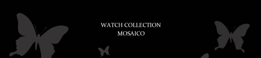 WATCH COLLECTION MOSAICO